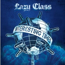 Lazy Class - Interesting Times CD (PRE ORDER)