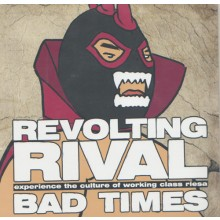Revolting Rival - Bad Times 7'EP ( col.lim 300 + Downloadcode)