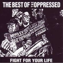 "Oppressed,The - ""Fight For Your Life"" - The Best Of The Oppressed 12""LP lim.150 neon orange"