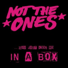 """Not The Ones - In A Box 7"""" EP -lim.200 black"""