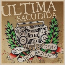 ULTIMA SACUDIDA - Never deny your old tapes - LP,black 200 copie