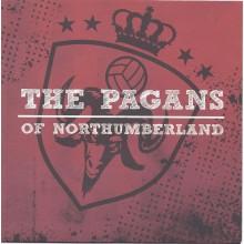 "The Pagans of Northumberland - same - 7"" EP"