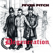"DEGENERATION - FEVER PITCH 7""EP, lim. 100 black"