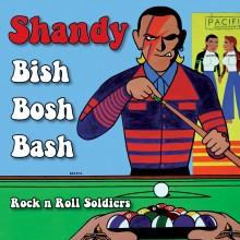 "SHANDY -  BISH BOSH BASH - 7"" EP, lim. 300 blue"
