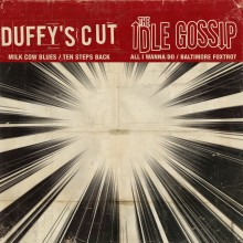 "V/A DUFFY'S CUT/IDLE GOSSIP - split 7""EP lim.100 black"