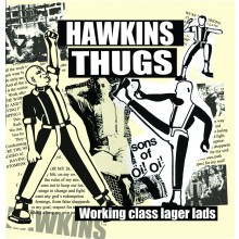 "Hawkins Thugs -""Working class Lager Lads"" - lim.100 black 7""EP"