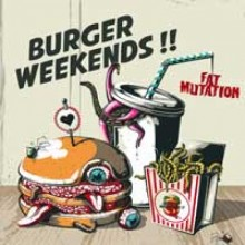 "Burger Weekends - Fat Mutation - 12"" LP,lim.200 black"