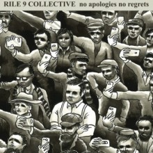 "RILE 9-COLLECTIVE NO APOLOGIES NO REGRETS-lim.red 200 7""EP"