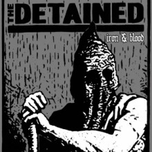 "DETAINED - IRON & BLOOD - 7""EP, lim.200 spl"