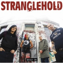 "STRANGLEHOLD  - HOLD ON 7""EP, lim.200 black"