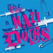 "Nazi Dogs, The - Saigon Shakes 7"" EP lim.150 Blue"