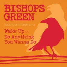 "Bishops Green ""Back to our roots part 2"" EP 7"" Orange Cover"