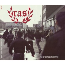 R.A.S. - Pas le Temps de Regretter Digipack-CD + Bonus