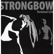 "Strongbow - Terminal Life 12""LP lim.450 Black"