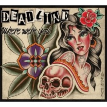 Deadline-Where Were You? -Greatest Hits Digipack-CD