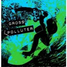 """GROSS POLLUTER - Running Wild 7""""EP lim.300"""