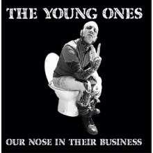 "Young Ones,The - Our Nose In Their Business 7""EP lim. 400 Black"