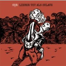 COR - Lieber tot als Sklave CD