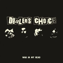 "Dealer´s Choice -War In My Head 7""EP"
