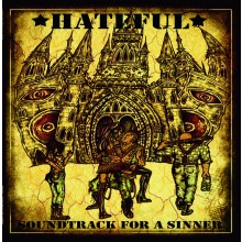 Hateful -Soundtrack For A Sinner Digipack-CD