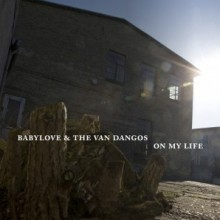 "Babylove & The Van Dangos - 'On My Life' 12""LP+mp3 Blue Vinyl"