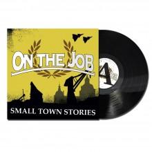 "On the Job - ""Smalltown Stories"" - 12""LP lim. 200 black"