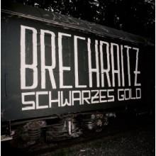 """Brechraitz - """"Schwarzes Gold"""" - 12""""Gatefold-LP"""