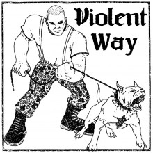 "Violent Way - s/t 7""EP lim.200 black EU Version (PRE ORDER)"