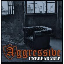 "Aggressive - ""Unbreakable"" - CD (PRE ORDER)"