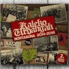 Kaleko Urdangak - Nortasuna 2014-2018 CD