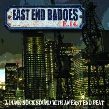EAST END BADOES - A Punk Rock Sound With An East End Beat - Digipack-CD