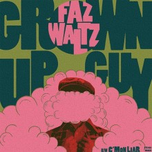 "Faz Waltz - Grown Up Guy 7""EP lim. black"