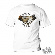 If The Kids Are United - T-Shirt white