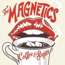 Magnetics - Coffee & Sugar CD