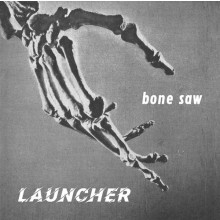 "Launcher - Bone Saw 12""LP"