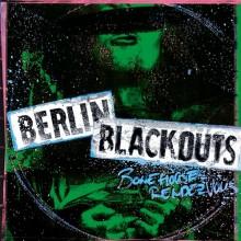 """Berlin Blackouts - Bonehouse Rendezvous 12""""LP (RP)"""