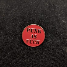 PUNK AS FUCK - Metal-Pin