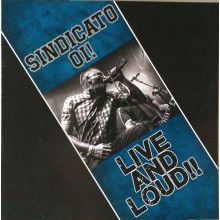 Sindicato Oi! ‎- Live And Loud!! - CD