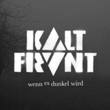"""Kaltfront - Wenn Es Dunkel Wird 12""""LP 180gr."""