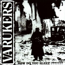 Varukers - How Do You Sleep??????? CD