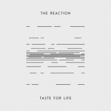 "THE REACTION - TASTE FOR LIFE 7""EP repress"