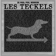 """Les Teckels - Ze Peel Poil Session 12""""LP"""