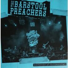 "Bar Stool Preachers - Warchief b/w DLTDHYOTWO 7"" - 7""EP"