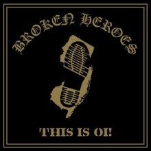 """Broken Heroes - This is Oi! 12""""LP lim.100 black"""