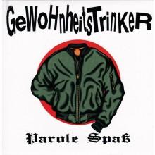 """Gewohnheitstrinker - Parole Spaß 7""""EP lim.500 orange"""