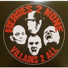 "Heroes 2 None ‎- Villains 2 All 10""LP"