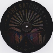 """The Ratchets - Gotta Be Cool 7""""EP with hologram on Side A!"""