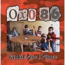 """Oxo 86 - Fröhlich Sein & Singen 12""""LP lim.250 smokey red"""