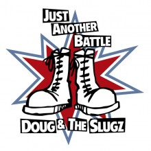 "Doug & The Slugz - ""The power in numbers/Just another battle"" 7""EP"