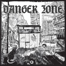 """Danger Zone - s/t 7""""EP lim. 140 """"City"""" cover edt"""